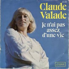 SP 45 tours Claude Valade je n'ai pas assez d'une vie Québec 1976