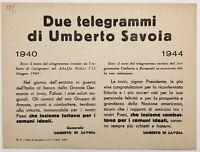 """RSI """"DUE TELEGRAMMI DI UMBERTO SAVOIA 1940 - 1944"""" volantino di propaganda"""