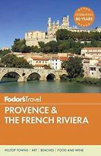 FODOR'S TRAVEL PROVENCE & THE FRENCH RIVIERA - HESLIN, NANCY/ LADONNE, JENNIFER/