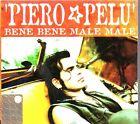 PIERO PELU' - BENE MALE MALE - CD SINGLE (NUOVO SIGILLATO) DIGIPACK