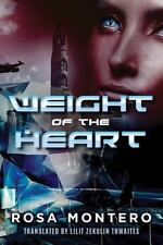 Bruna Husky: Weight of the Heart  by Rosa Montero (2016, Paperback) FREE SHIP