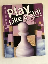 Play Like a Girl!: Tactics by 9Queens Chess Book For Girls Elementary School HC