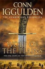 Wolf of the Plains (Conqueror, Book 1) (Conqueror 1), Iggulden, Conn Hardback