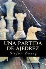Una Partida de Ajedrez by Stefan Zweig (2016, Paperback)