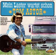 Tom Astor - Mein Laster wartet schon