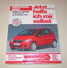 Reparaturanleitung Mercedes A-Klasse ( W 169 ) - ab Modelljahr 2004!