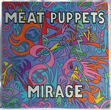 MEAT PUPPETS MIRAGE LP 1st PRESSING