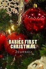 Babies First Christmas : Journal 150 Lined Pages by Wild Pages Wild Pages...