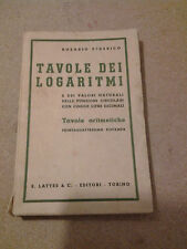 Rosario Federico - Tavole Dei Logaritmi -Lattes-1951 34^Ristampa Tav.Aritmetiche
