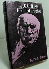 C G Jung - The Haunted Prophet by Paul J Stern First edition
