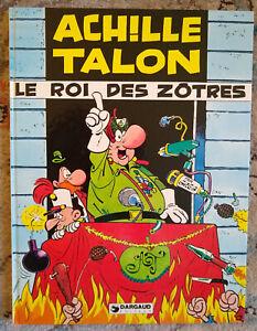 le Roi des Zotres. Achilles Talon. Greg (1977)