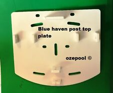 Post top plates BLUE HAVEN/ZODIAC Above Ground Pool Parts priced each