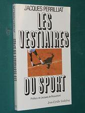 Les vestiaires du sport Jacques PERRILLIAT