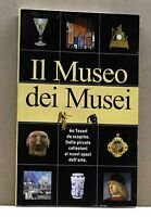 IL MUSEO DEI MUSEI [Libro]