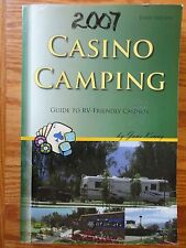 2007 CASINO CAMPING Guide to RV Friendly Casinos 3rd Edition Jane Kenny PB Book