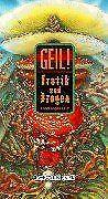 Geil! - Erotik, Sex & Drogen von Katja Wille | Buch | Zustand gut