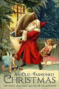 An Old-fashioned Christmas: Favourite Yuletide Quotes and T... by Corley, Jackie
