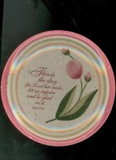 Julie Ueland Psalm 118:24 This is the Day that the Lord Has Made Dessert Plate