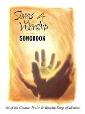 Songs 4 Worship Songbook Sheet Music 66 of the Greatest Praise & Worsh 008739289