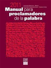 Manual para proclamadores de la palabra 2011 by Miguel Arias