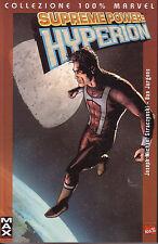 Supreme Power: Hyperion - Collezione 100% Marvel - Ed. Panini
