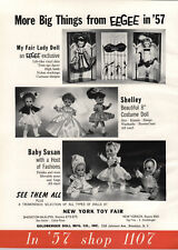 1957 PAPER AD Eegee My Fair Lady Doll Shelley Costume Dolls Baby Susan P&M