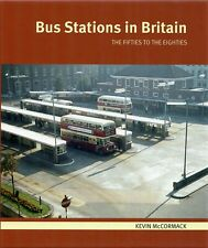 More details for bus stations in britain the fifties to the eighties kevin mccormack capital 2021