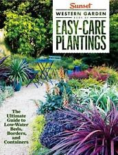 Sunset Western Garden Easy-Care Plantings : The Ultimate Guide to Low-Water Bed…