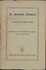 In montem Domini. Riflessioni sul Pontificale romano offerte al Clero. 1950. .