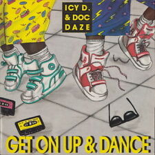 "Icy D. & Dog Daze Get On Up & Dance 1990 BCM 12"" Maxi Single"