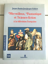"RARE ""MERVEILLEUX, FANTASTIQUE & SCIENCE FICTION A LA TELEVISION FRANCAISE"""