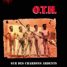 O.T.H. SUR DES CHARBONS ARDENTS KICKING RECORDS VINYLE NEUF NEW VINYL LP REISSUE