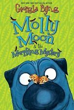 Molly Moon and the Morphing Mystery No. 5 by Georgia Byng (2010, Hardcover)