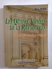 LES QUATRE SAISONS DE LA REVOLUTION 1996 PAUL PLAN MIRABEAU LEZ DIGNE