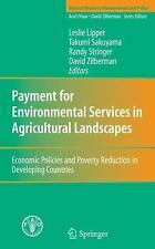 Payment for Environmental Services in Agricultural Landscapes : Economic...