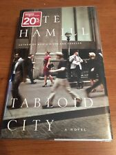 Tabloid City : A Novel by Pete Hamill (2011, Hardcover / Hardcover)