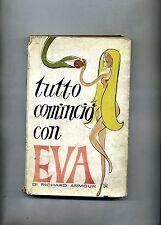 Richard Armour # TUTTO COMINCIÒ CON EVA # Baldini e Castoldi 1959