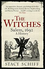 The Witches: Salem, 1692, Schiff, Stacy, Used Excellent Book