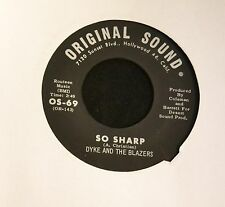 Dyke And The Blazers Original Sound 69 So Sharp and Don't Bug Me