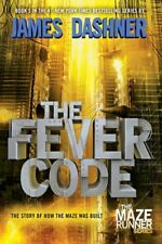 The Fever Code (The Maze Runner Series) [New Book] Paperback, Series