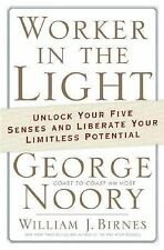 Worker In The Light by George Noory Hardcover  NEW