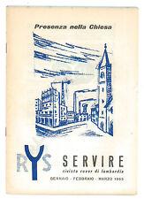 SERVIRE RIVISTA ROVER DI LOMBARDIA 1965 ANNATA COMPLETA SCOUT SCOUTISMO