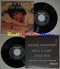 LP 45 7'' RICHARD SANDERSON She's a lady Junie bug 1981 italy PHILIPS cd mc* dvd