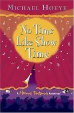 NEW - No Time Like Show Time (Hermux Tantamoq Adventure)