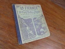 LIVRE SCOLAIRE / LA FRANCE METROPOLE COLONIES / LE LEAP BAUDRILLARD 1920