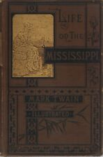 LIFE ON THE MISSISSIPPI-BY MARK TWAIN-1ST ED-1883-VERY NICE BOOK!