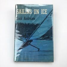 Sailing on Ice, Jack Andresen - Iceboat construction, racing
