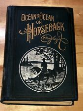 Antique Book OCEAN TO OCEAN ON HORSEBACK by CAPTAIN GLAZIER, 1896, Illustrated