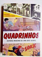 QUADRINHOS - HISTORIA MODERNO DE UMA ARTE GLOBAL, (LN - pb), 2014