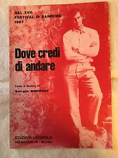 SPARTITO MUSICALE DOVE CREDI DI ANDARE SERGIO ENDRIGO SANREMO 1967